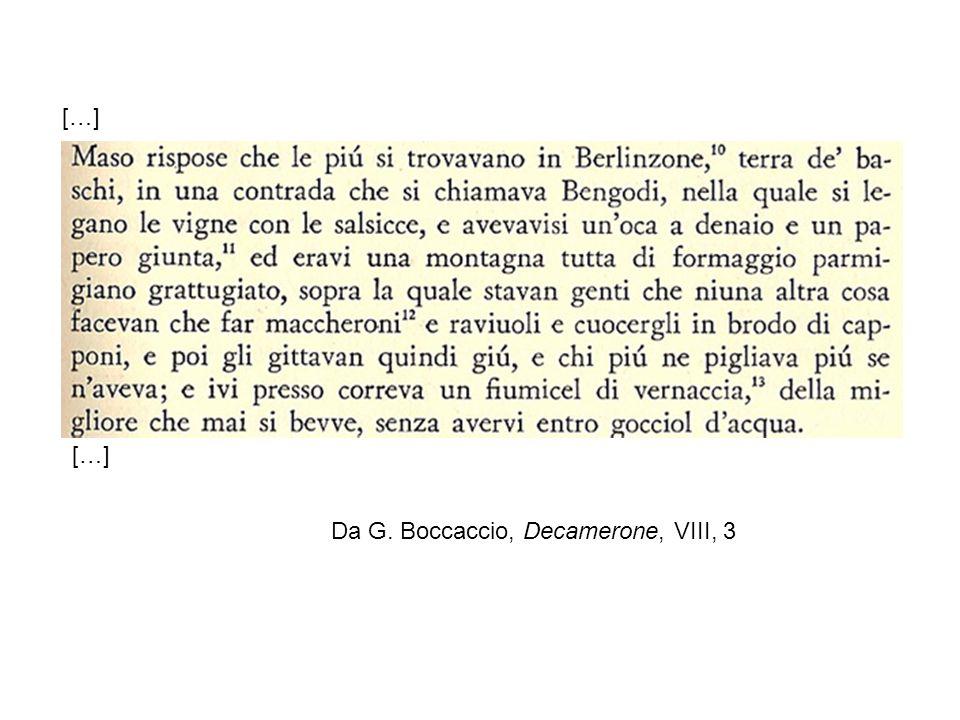 […] […] Da G. Boccaccio, Decamerone, VIII, 3